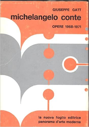 michelangelo conte opere 1968 1971