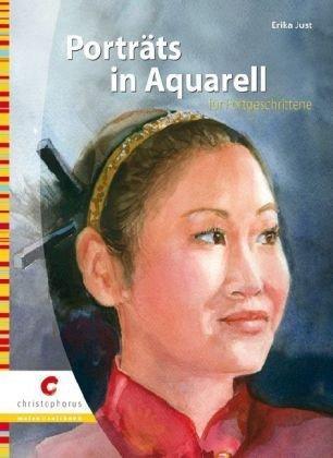 Porträts in Aquarell für Fortgeschrittene