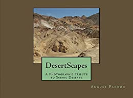 DesertScapes: A Photographic Tribute to Scenic Deserts (English Edition) por [Farrow, August]