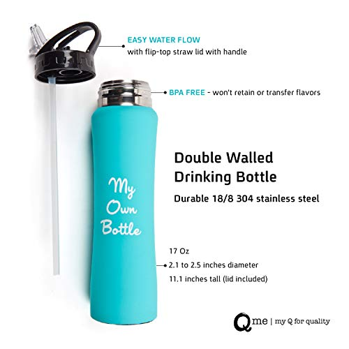 Q me Vacuum Insulated Drinking Water Bottle: 16.9 Ounce Stainless Steel Cold-Water Tumbler, Condensation-Free, Sweat-Proof in 4 Color Choices (Aqua)