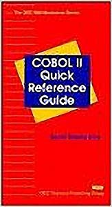 Cobol II Quick Reference Guide (The QED IBM mainframe series)