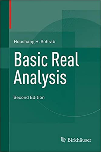 Basic Real Analysis: Houshang H  Sohrab: 9781493918409