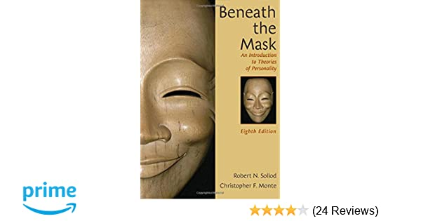 Amazon.com: Beneath the Mask: An Introduction to Theories of Personality (9780471724124): Robert N. Sollod, Christopher F. Monte, John P. Wilson: Books