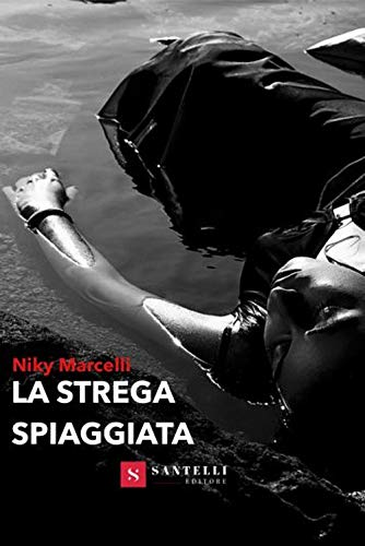 Amazon.it: La strega spiaggiata - Marcelli, Niky - Libri