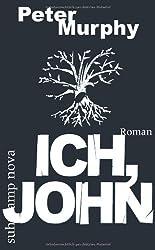Ich, John: Roman (suhrkamp taschenbuch)