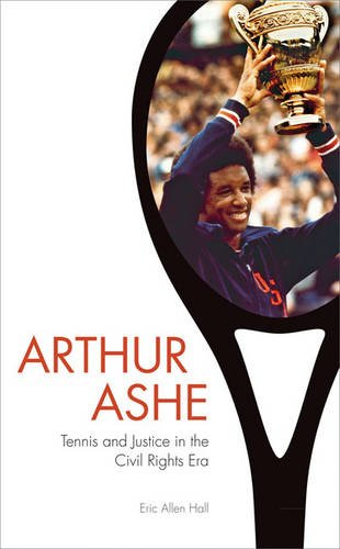 Search : Arthur Ashe: Tennis and Justice in the Civil Rights Era