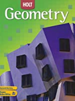Holt Geometry: Student Edition 2007