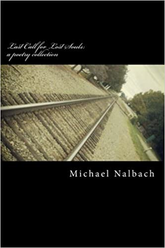 44108e9d398 Last Call for Lost Souls: a poetry collection: Michael Nalbach ...