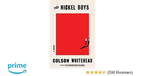 The Nickel Boys: A Novel: Colson Whitehead: 9780385537070 ...