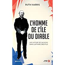 L'Homme de l'Ile du Diable (DOCUMENTS) (French Edition)