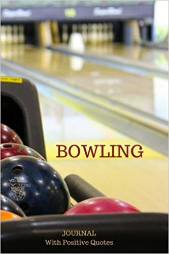 Bowling Journal With Positive Quotes Amazonde Royal Journal