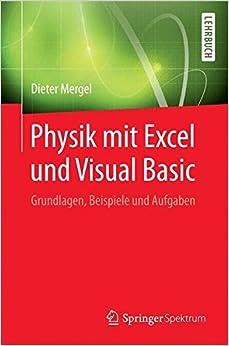 Book Physik mit Excel und Visual Basic: Grundlagen, Beispiele und Aufgaben