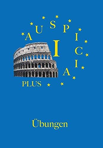 Auspicia. Unterrichtswerk für Latein als zweite Fremdsprache / Auspicia I plus: Übungen und Lösungen