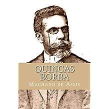 Quincas Borba: Edição Especial Ilustrada (Portuguese Edition)