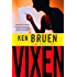 Vixen: A Novel (Inspector Brant Series)