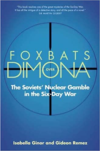 Image result for Foxbats over Dimona: The Soviets' Nuclear Gamble in the Six-Day War