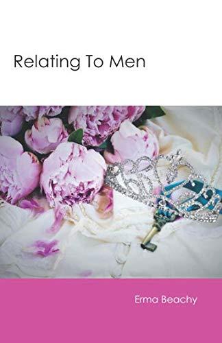Relating To Men (Sanctified Singleness)
