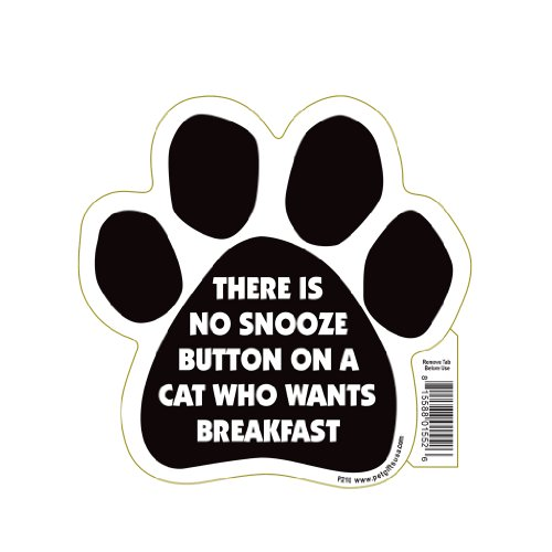 Wants Breakfast - There Is No Snooze Button On A Cat Who Wants Breakfast Pet Magnet