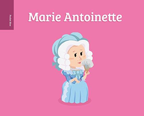 Pocket Bios: Marie Antoinette