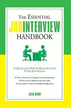 The Essential Job Interview Handbook by [Jean, Baur]