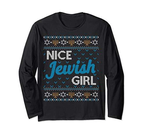 Girl Jewish (LONG SLEEVE SHIRT Ugly Hanukkah Nice Jewish Girl Matching)