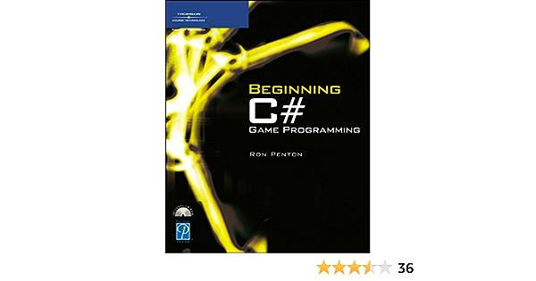 Beginning C# Game Programming (Game Development): Amazon.es ...