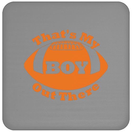That'S My Boy Out There - Football For Moms Dad Grandma Coaster