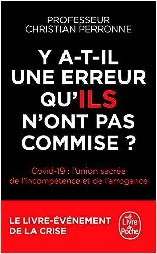 Amazon.fr - Y a-t-il une erreur qu'ils n'ont pas commise ? - Perronne,  Christian - Livres