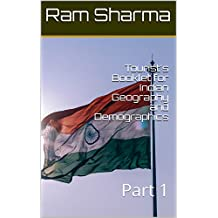 Tourist's Booklet for Indian Geography and Demographics: Part 1