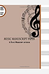 """Music Manuscript Paper : 6 Stave Manuscript Notebook: 100 Pages Extra Wide Staff Music Paper 8.5"""" x 11"""" (Music Manuscript Paper Notebooks) (Volume 1) Paperback"""