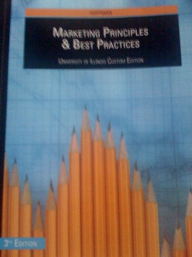 Marketing Principles & Best Practices University of Illinois Custom Edition