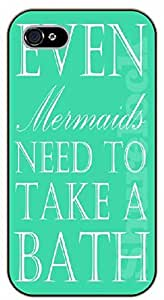 iPhone 4 / 4s Even mermaids need to take a bath - black plastic case / Walt Disney And Life Quotes