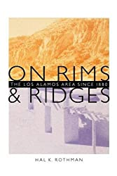 On Rims and Ridges: The Los Alamos Area Since 1880