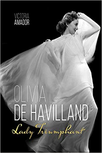 Image result for olivia de havilland lady triumphant