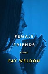 Female Friends: A Novel