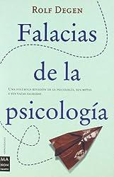 Falacias De La Psicologia/ Fallacies of Psychology (Iconoclasias) (Spanish Edition)