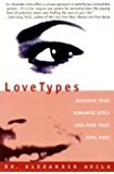 Lovetypes: Discover Your Romantic Style And Find Yo