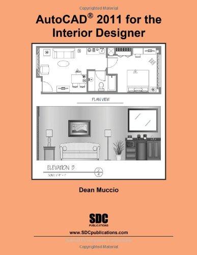 AutoCAD 2011 for the Interior Designer