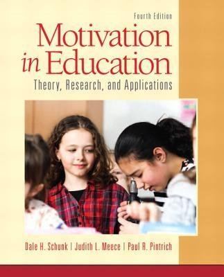 Download [(Motivation in Education: Theory, Research, and Applications)] [Author: Dale H. Schunk] published on (February, 2013) PDF