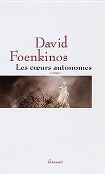 Les coeurs autonomes par Foenkinos