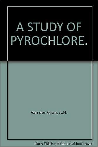A Study Of Pyrochlore Adriaan H Van Der Veen Amazoncom Books