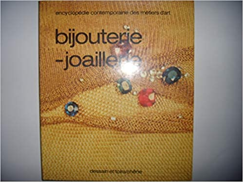 Amazon Fr Encyclopedie Contemporaine Des Metiers D Art