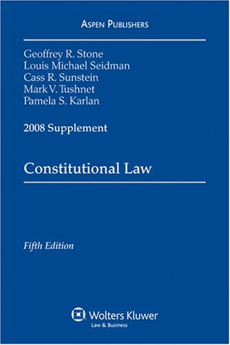 Constitutional Law 2008 Supplement