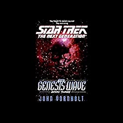 Star Trek, The Next Generation: The Genesis Wave, Book 3 (Adapted)