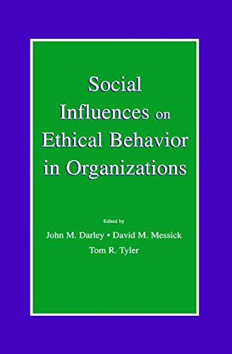 Social Influences on Ethical Behavior in Organizations (Organization and Management Series)
