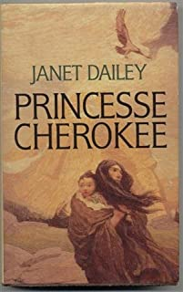 Princesse Cherokee, Dailey, Janet