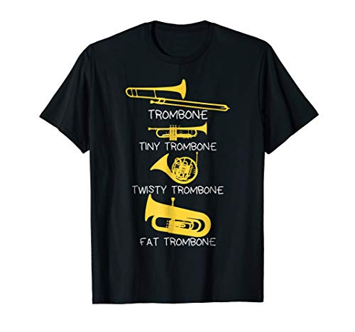 Funny Types of Trombone Player T-Shirt, Marching Jazz Band
