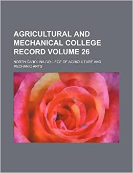 Agricultural and Mechanical College record Volume 26