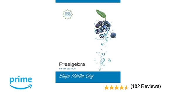 Prealgebra (5th Edition): Elayn Martin-Gay: 8580001019253: Amazon ...