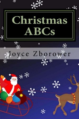 Christmas ABCs: For Kids 2 - 5 (Baby and Toddler Series) (Volume 2) PDF